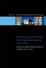 Architecture and Design in Europe and America : 1750 - 2000 - Book
