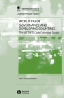 World Trade Governance and Developing Countries : The GATT/WTO Code Committee System - Book