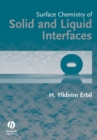 Surface Chemistry of Solid and Liquid Interfaces - Book
