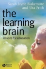 The Learning Brain : Lessons for Education - Book