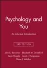 Psychology and You : An Informal Introduction - Book