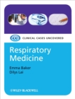 Respiratory Medicine : Clinical Cases Uncovered - Book