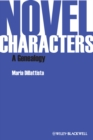 Novel Characters : A Genealogy - Book