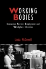 Working Bodies : Interactive Service Employment and Workplace Identities - Book