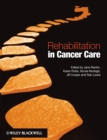 Rehabilitation in Cancer Care - Book