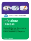 Infectious Disease : Clinical Cases Uncovered - Book