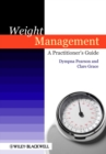 Weight Management : A Practitioner's Guide - Book