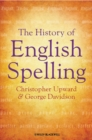 The History of English Spelling - Book