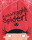 Aaaarrgghh Spider! - Book