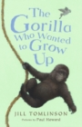 The Gorilla Who Wanted to Grow Up - Book