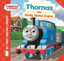 Thomas & Friends: My First Railway Library: Thomas the Really Useful Engine - Book