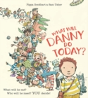 What Will Danny Do Today? - Book