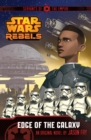Star Wars Rebels: Servants of the Empire: Edge of the Galaxy : Book 1 - Book