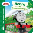 Thomas & Friends: My First Railway Library: Henry the Smart Green Engine - Book