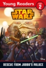 Star Wars: Rescue From Jabba's Palace : Star Wars Young Readers - Book