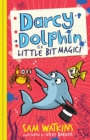 Darcy Dolphin is a Little Bit Magic! - Book