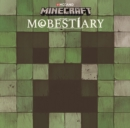 Minecraft Mobestiary : An Official Minecraft Book from Mojang - Book