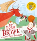 Sir Boris the Brave and the Tall Tales Princess - Book