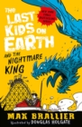 The Last Kids on Earth and the Nightmare King - Book
