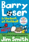 Barry Loser is the best at football NOT! - Book