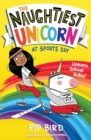 The Naughtiest Unicorn at Sports Day - Book