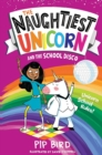 The Naughtiest Unicorn and the School Disco - Book