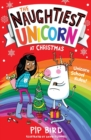 The Naughtiest Unicorn at Christmas - Book