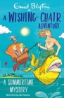 A Wishing-Chair Adventure: A Summertime Mystery - Book