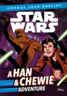 Star Wars: Choose Your Destiny: A Han & Chewie Adventure - Book
