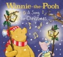 Winnie-the-Pooh: a Song for Christmas - Book