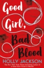 Good Girl, Bad Blood - The Sunday Times bestseller and sequel to A Good Girl's Guide to Murder - eBook
