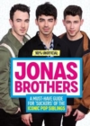 Jonas Brothers: 100% Unofficial A Must-Have Guide for Fans of the Iconic Pop Siblings - Book