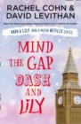 Mind the Gap, Dash and Lily - Book