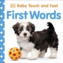 Baby Touch and Feel: First Words - Book