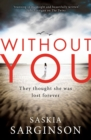 Without You : An emotionally turbulent thriller by Richard & Judy bestselling author - eBook