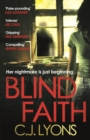 Blind Faith : A compelling and disturbing thriller with a shocking twist - eBook