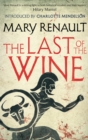 The Last of the Wine : A Virago Modern Classic - eBook
