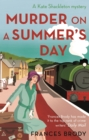 Murder on a Summer's Day : Book 5 in the Kate Shackleton mysteries - eBook