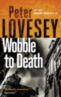 Wobble to Death : The First Sergeant Cribb Mystery - eBook