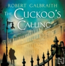 The Cuckoo's Calling : Cormoran Strike Book 1 - Book