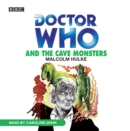 Doctor Who And The Cave Monsters - eAudiobook