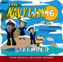 The Navy Lark, Volume 16 - Stranded - eAudiobook