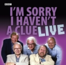 I'm Sorry I Haven't A Clue: Live - eAudiobook