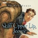 Stiff Upper Lip, Jeeves - eAudiobook
