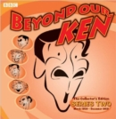 Beyond Our Ken The Collector's Edition : Series 2 - eAudiobook