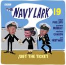 The Navy Lark Volume 19: Just The Ticket - eAudiobook