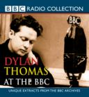 Dylan Thomas At The BBC - eAudiobook