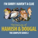 I'm Sorry I Haven't A Clue: Hamish And Dougal Series 2 - eAudiobook