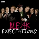 Bleak Expectations: The Complete First Series - Book