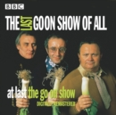 The Goon Show: The Last Goon Show Of All - eAudiobook